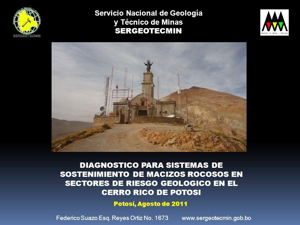Servicio Nacional de Geología y Técnico de Minas SERGEOTECMIN DIAGNOSTICO PARA SISTEMAS DE SOSTENIMIENTO DE MACIZOS ROCOSOS EN SECTORES DE RIESGO GEOL