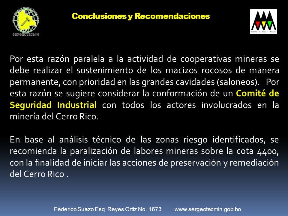Federico Suazo Esq. Reyes Ortiz No. 1673 www.sergeotecmin.gob.bo Por esta razón paralela a la actividad de cooperativas mineras se debe realizar el so