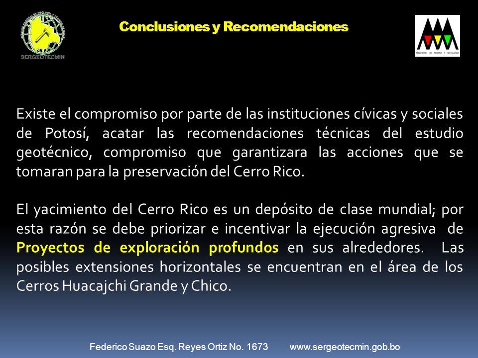 Existe el compromiso por parte de las instituciones cívicas y sociales de Potosí, acatar las recomendaciones técnicas del estudio geotécnico, compromi