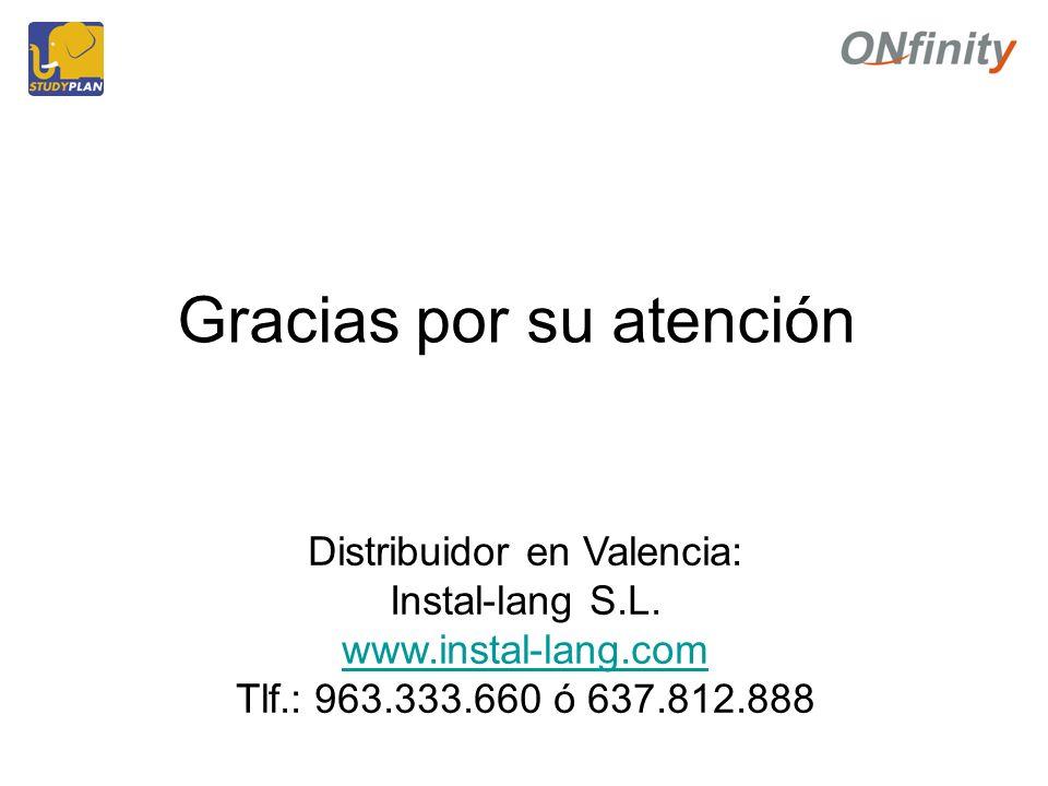 Gracias por su atención Distribuidor en Valencia: Instal-lang S.L.