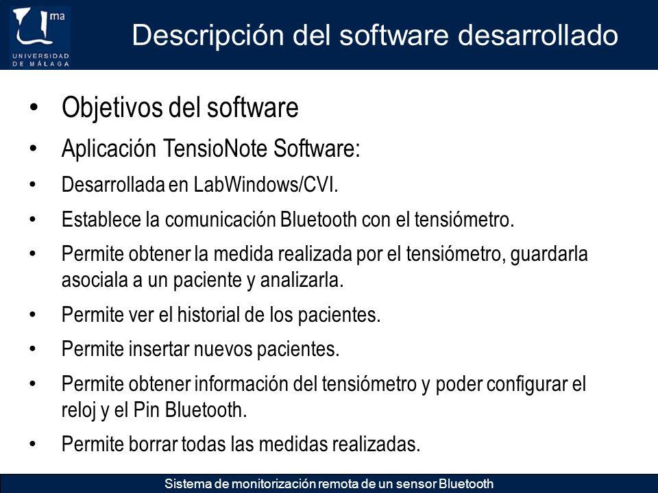 Descripción del software desarrollado Sistema de monitorización remota de un sensor Bluetooth Objetivos del software Aplicación TensioNote Software: D