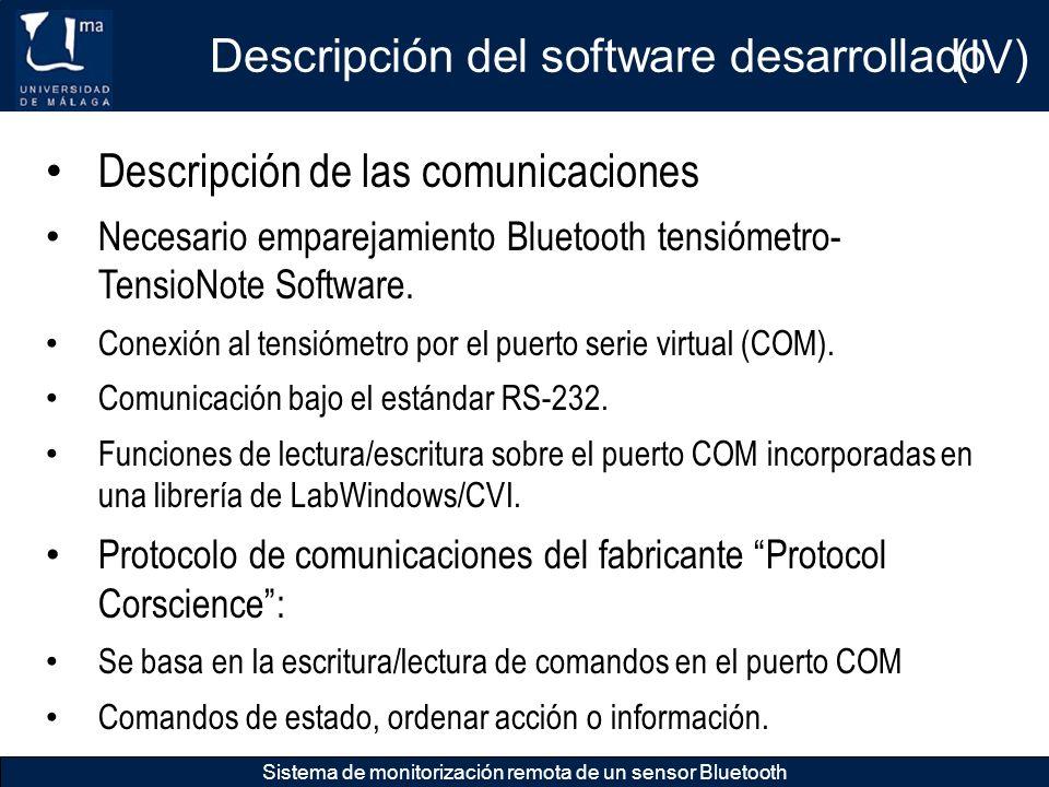 Descripción del software desarrollado Sistema de monitorización remota de un sensor Bluetooth Descripción de las comunicaciones Necesario emparejamien