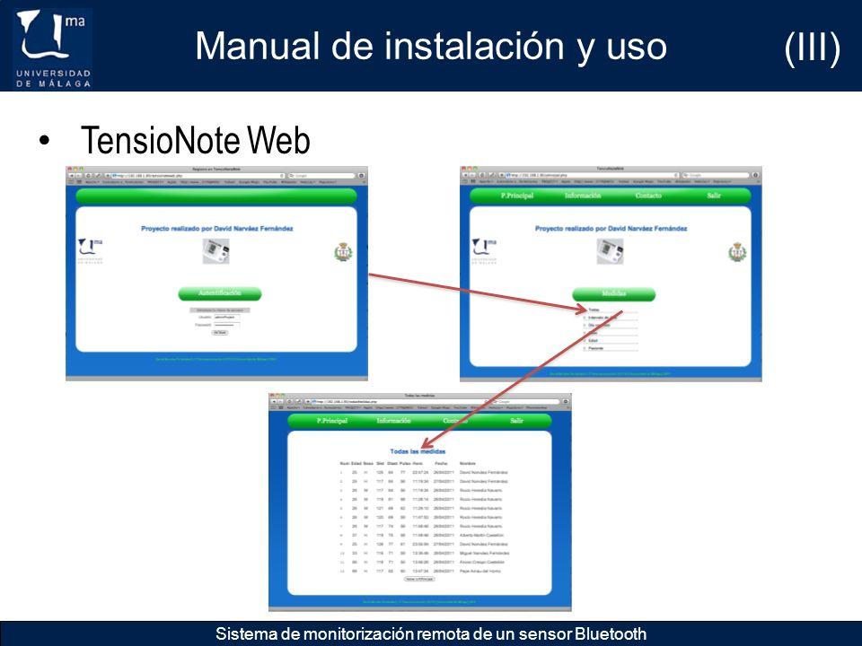 Manual de instalación y uso Sistema de monitorización remota de un sensor Bluetooth TensioNote Web (III)