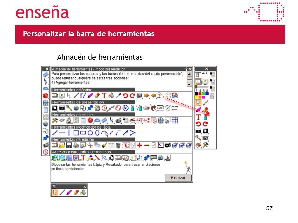 57 Personalizar la barra de herramientas Almacén de herramientas