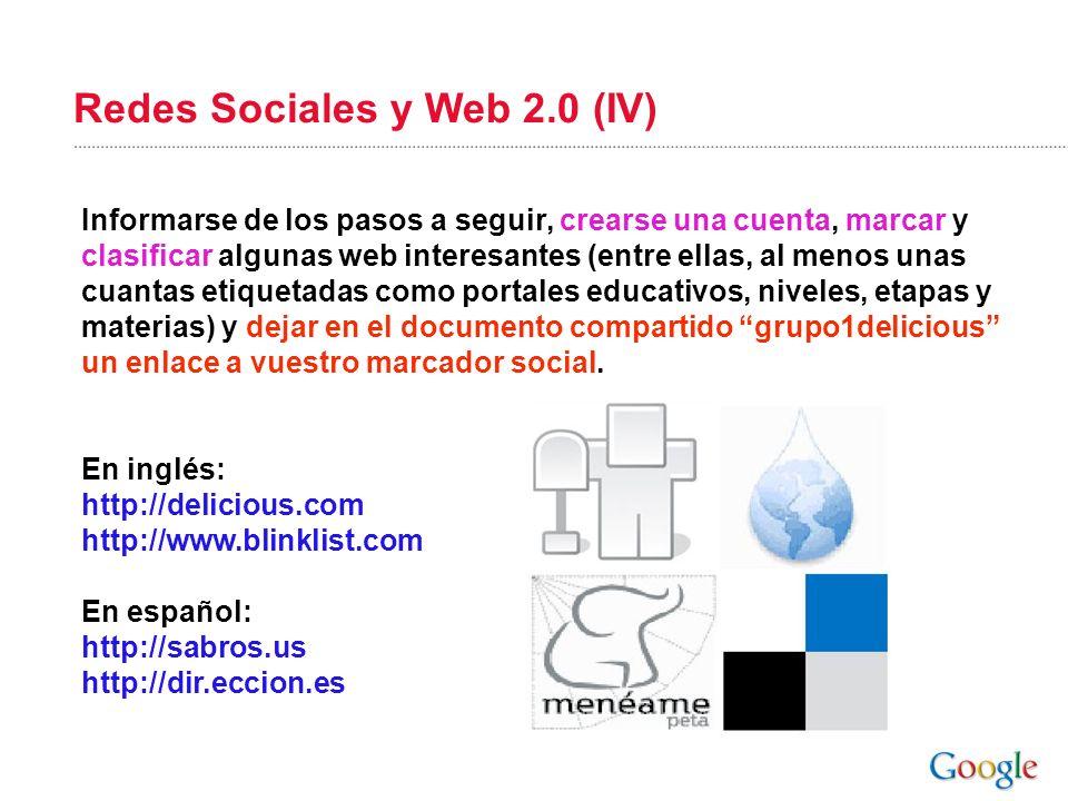 Redes Sociales y Web 2.0 (IV) Informarse de los pasos a seguir, crearse una cuenta, marcar y clasificar algunas web interesantes (entre ellas, al meno