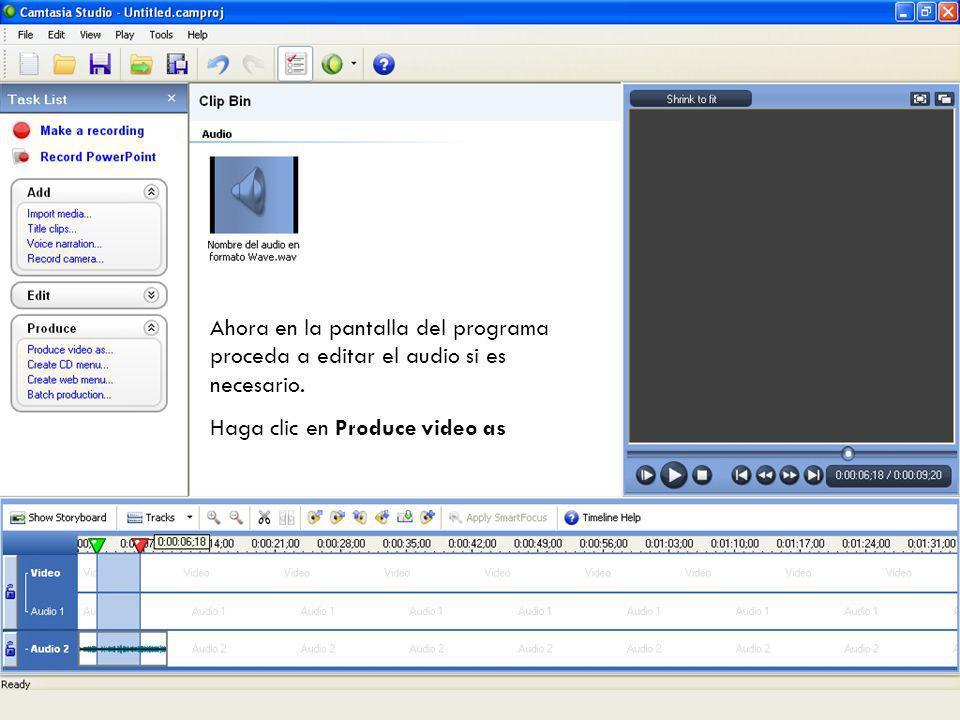 Posteriormente se graba el archivo como audio en formato Wave, puede escuchar su grabación haciendo doble clic sobre el archivo. En el programa Camtas