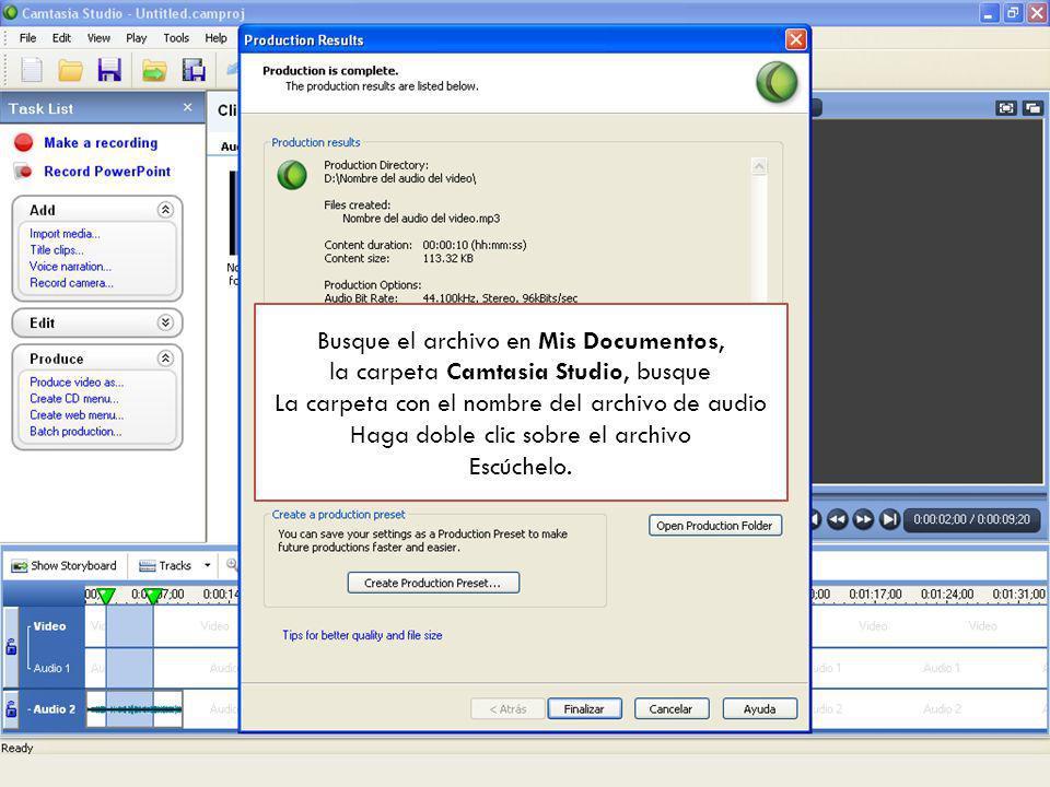 Una vez finalizada la operación de grabación, haga clic en Finalizar y cierre el programa, busque el archivo y reprodúzcalo para verificar.