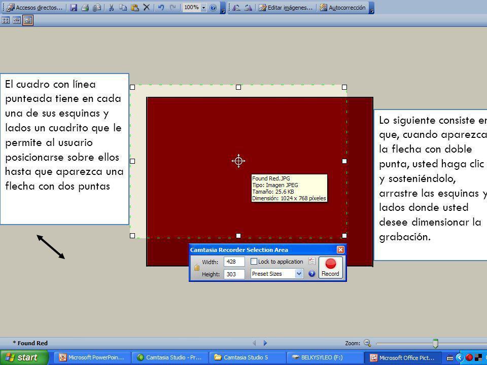 Empieza a seleccionar mediante un + en color rojo Al soltar el clic se seleccionan los límites de la grabación; donde usted decide que debe estar el cuadro, a su voluntad Mediante este cuadro usted podrá cambiar el tamaño y las dimensiones de sus límites de grabación, representados por la línea punteada.