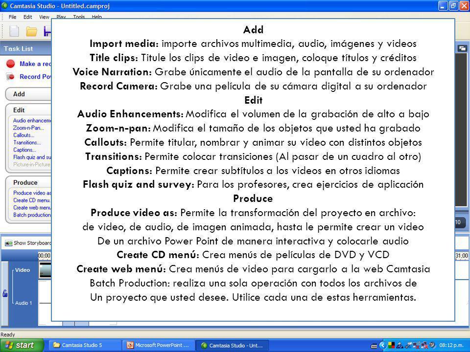 Colección de clips: Muestra los clips de Video, audio e Imagen que usted agrega al proyecto En la lista de tareas aparece una lista de operaciones que