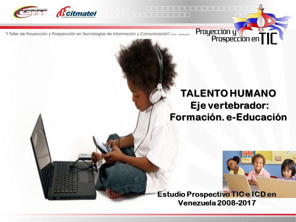 TALENTO HUMANO Eje vertebrador: Formación.