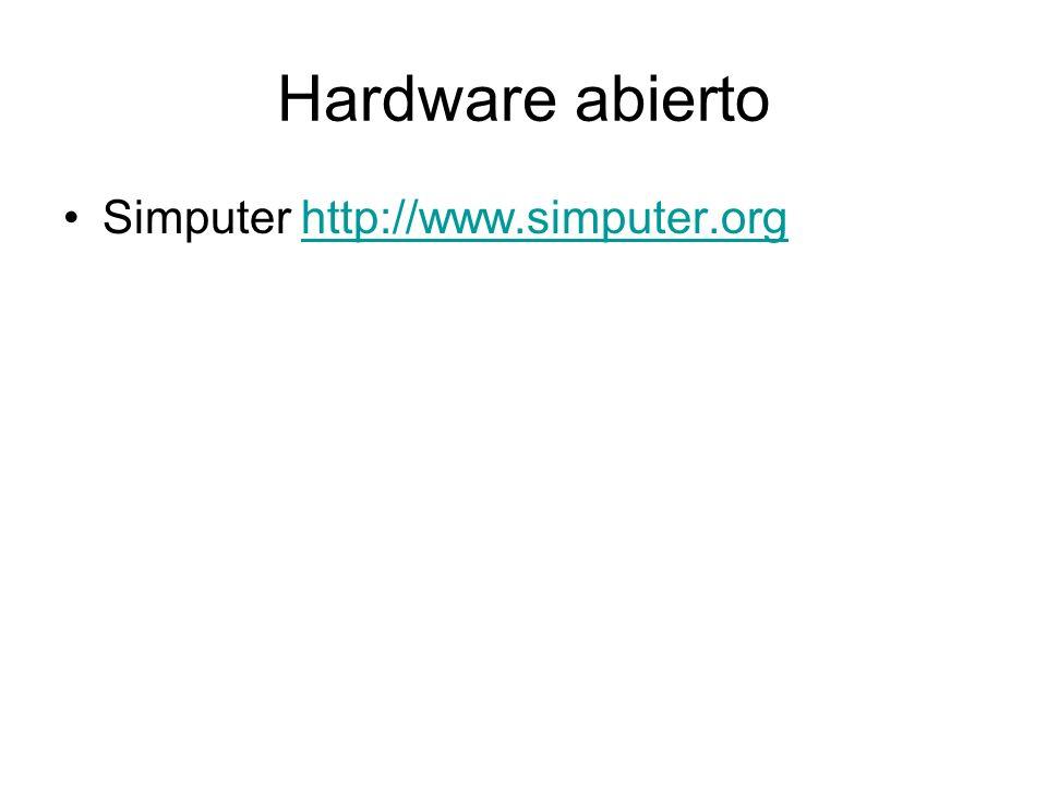 Hardware abierto Simputer http://www.simputer.orghttp://www.simputer.org
