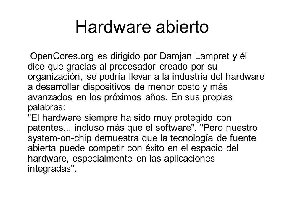Hardware abierto OpenCores.org es dirigido por Damjan Lampret y él dice que gracias al procesador creado por su organización, se podría llevar a la industria del hardware a desarrollar dispositivos de menor costo y más avanzados en los próximos años.