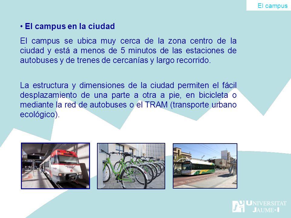 El campus en la ciudad El campus se ubica muy cerca de la zona centro de la ciudad y está a menos de 5 minutos de las estaciones de autobuses y de tre