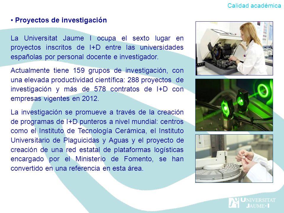 Proyectos de investigación La Universitat Jaume I ocupa el sexto lugar en proyectos inscritos de I+D entre las universidades españolas por personal do