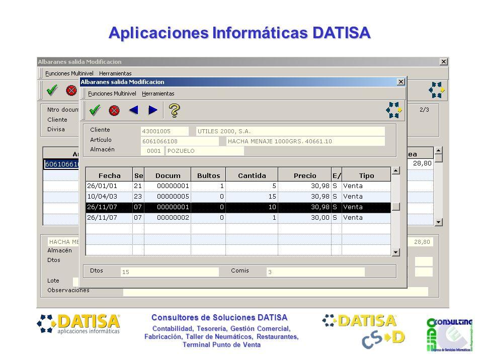 Aplicaciones Informáticas DATISA Consultores de Soluciones DATISA Contabilidad, Tesorería, Gestión Comercial, Fabricación, Taller de Neumáticos, Restaurantes, Terminal Punto de Venta