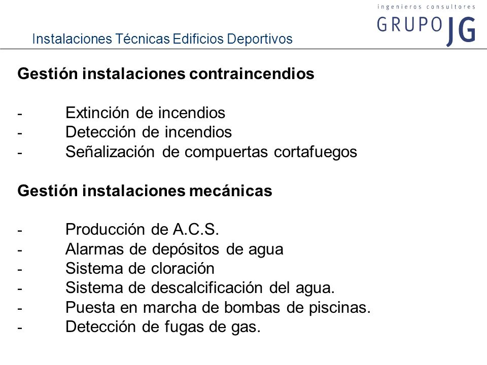 Instalaciones Técnicas Edificios Deportivos Gestión instalaciones contraincendios - Extinción de incendios - Detección de incendios - Señalización de