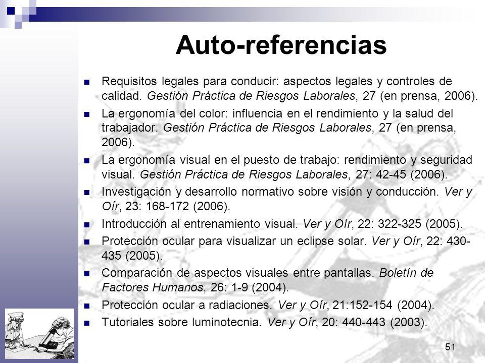 51 Auto-referencias Requisitos legales para conducir: aspectos legales y controles de calidad. Gestión Práctica de Riesgos Laborales, 27 (en prensa, 2