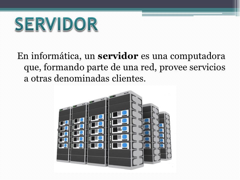 En informática, un servidor es una computadora que, formando parte de una red, provee servicios a otras denominadas clientes.