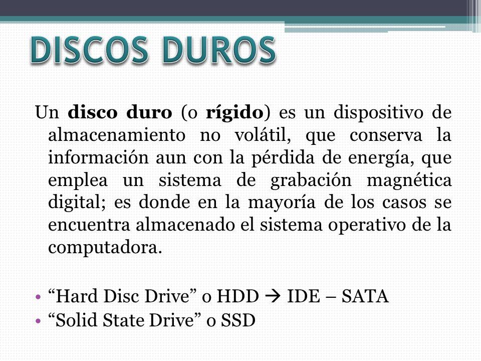Un disco duro (o rígido) es un dispositivo de almacenamiento no volátil, que conserva la información aun con la pérdida de energía, que emplea un sist