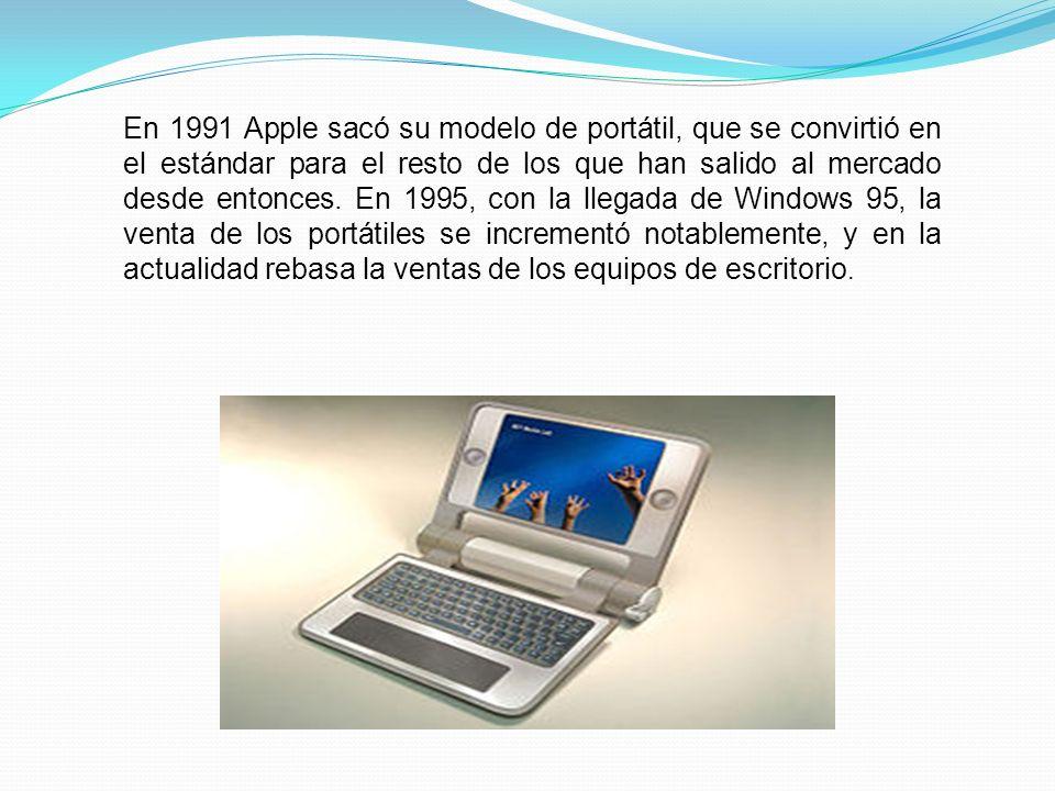 En 1991 Apple sacó su modelo de portátil, que se convirtió en el estándar para el resto de los que han salido al mercado desde entonces.