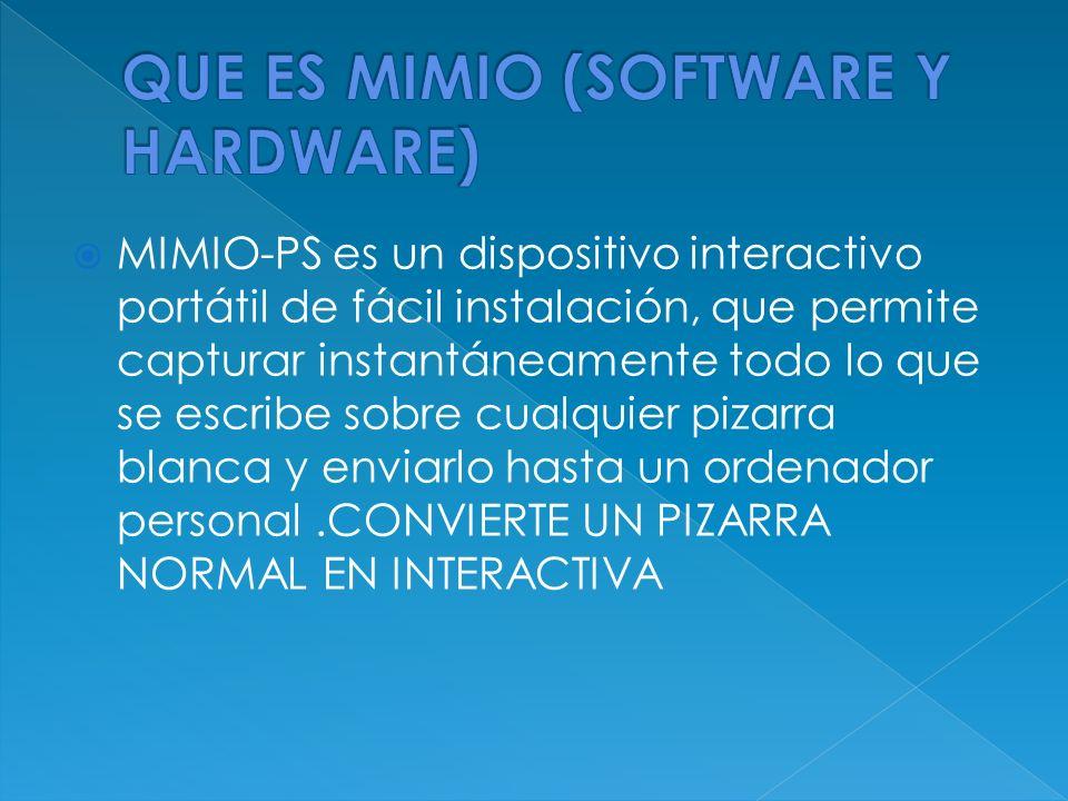 MIMIO-PS es un dispositivo interactivo portátil de fácil instalación, que permite capturar instantáneamente todo lo que se escribe sobre cualquier piz