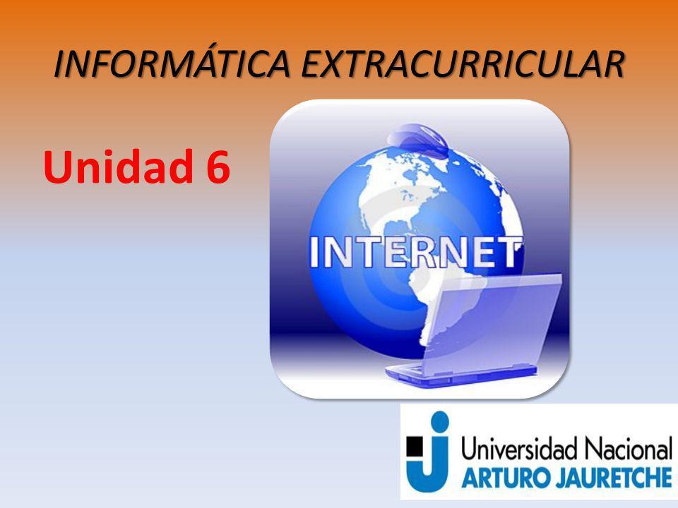 INFORMÁTICA EXTRACURRICULAR Unidad 6