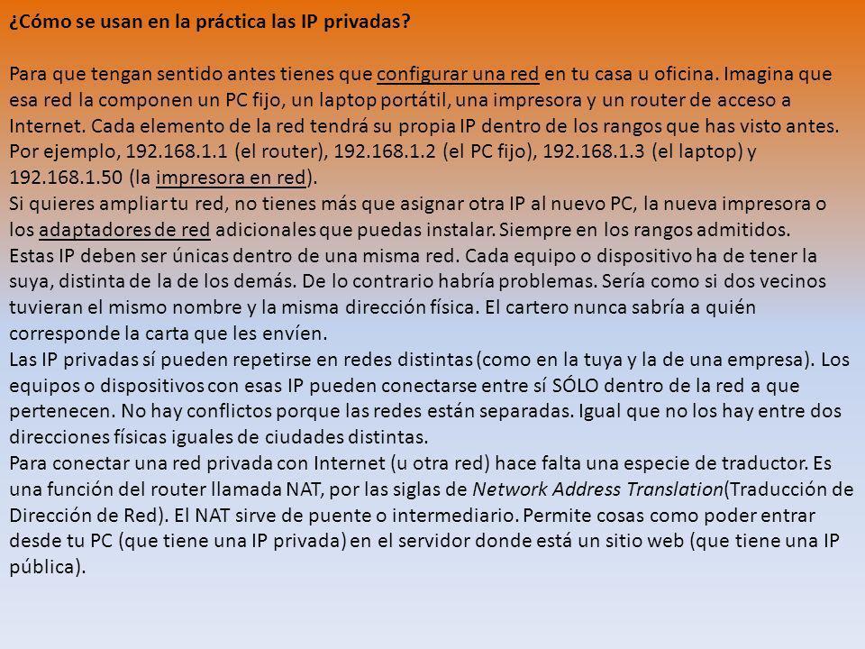 ¿Cómo se usan en la práctica las IP privadas.