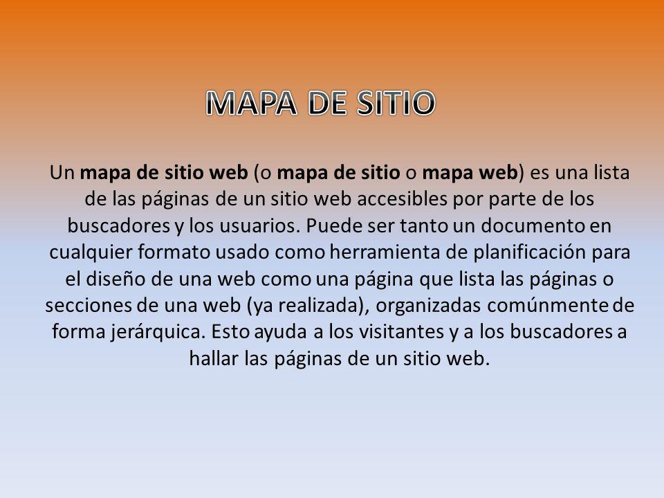 Un mapa de sitio web (o mapa de sitio o mapa web) es una lista de las páginas de un sitio web accesibles por parte de los buscadores y los usuarios.