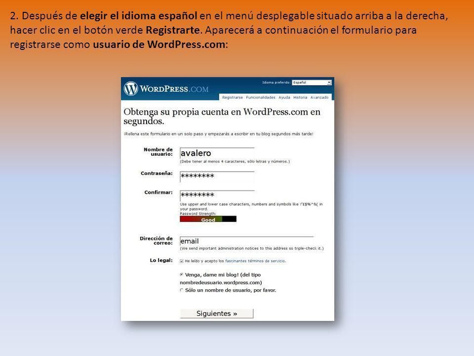 2. Después de elegir el idioma español en el menú desplegable situado arriba a la derecha, hacer clic en el botón verde Registrarte. Aparecerá a conti