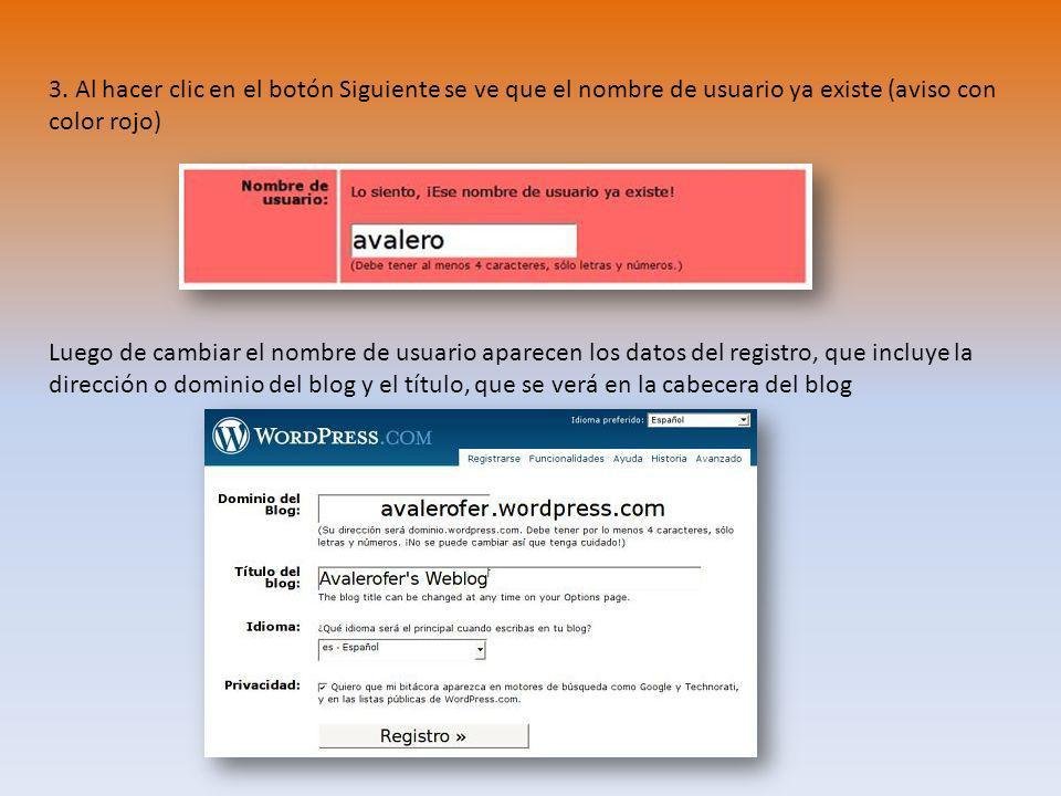 3. Al hacer clic en el botón Siguiente se ve que el nombre de usuario ya existe (aviso con color rojo) Luego de cambiar el nombre de usuario aparecen