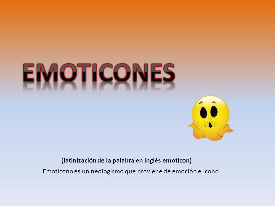 (latinización de la palabra en inglés emoticon) Emoticono es un neologismo que proviene de emoción e icono