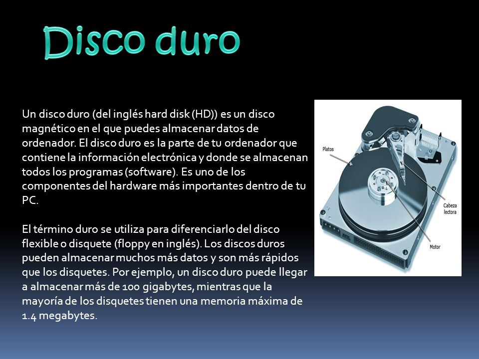 Normalmente un disco duro consiste en varios discos o platos.