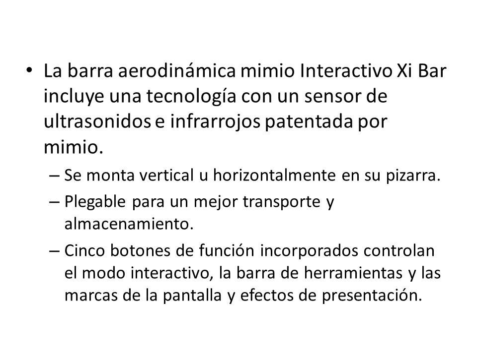 La barra aerodinámica mimio Interactivo Xi Bar incluye una tecnología con un sensor de ultrasonidos e infrarrojos patentada por mimio. – Se monta vert