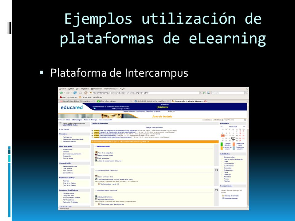 Ejemplos utilización de plataformas de eLearning Plataforma de Intercampus