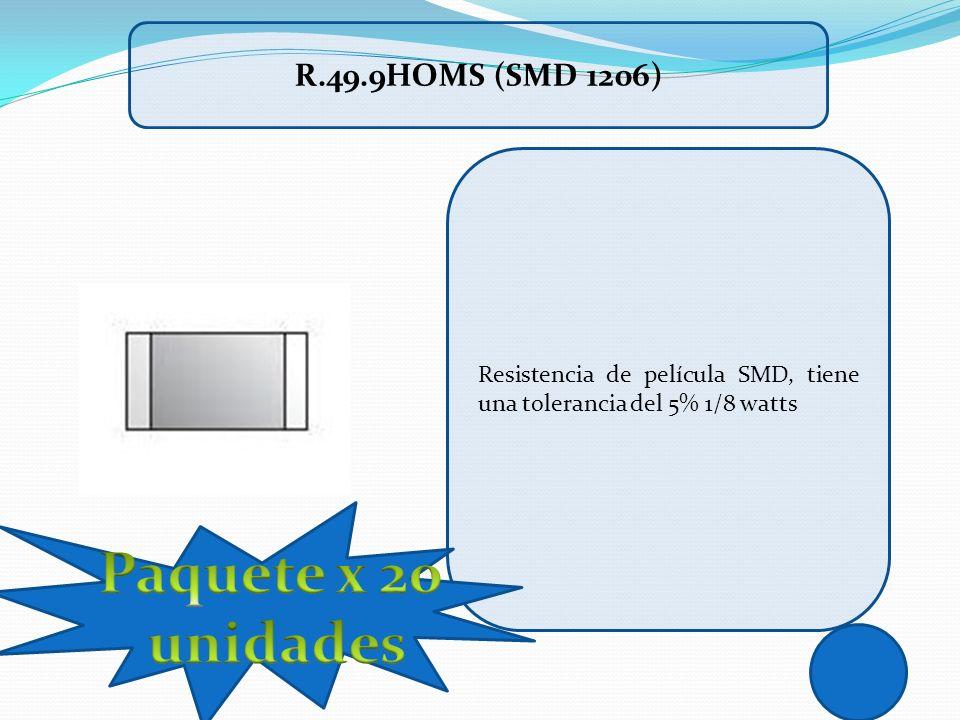 Resistencia de película SMD, tiene una tolerancia del 5% 1/8 watts R.49.9HOMS (SMD 1206)