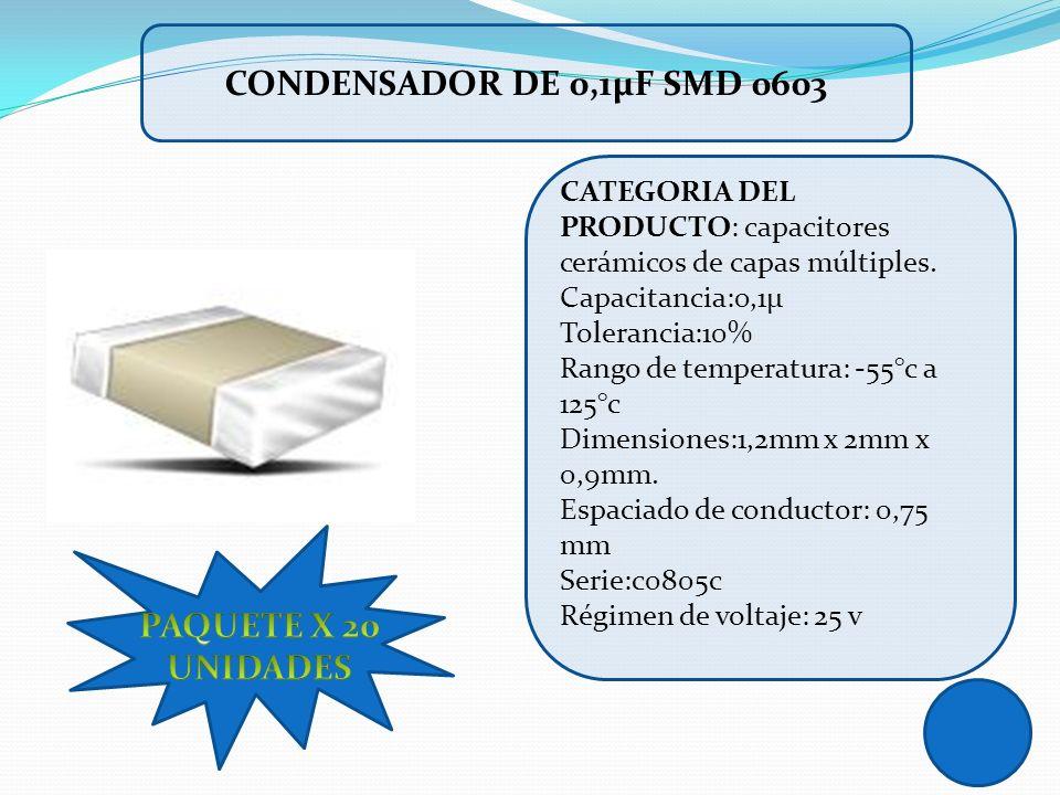 CATEGORIA DEL PRODUCTO: capacitores cerámicos de capas múltiples. Capacitancia:0,1µ Tolerancia:10% Rango de temperatura: -55°c a 125°c Dimensiones:1,2