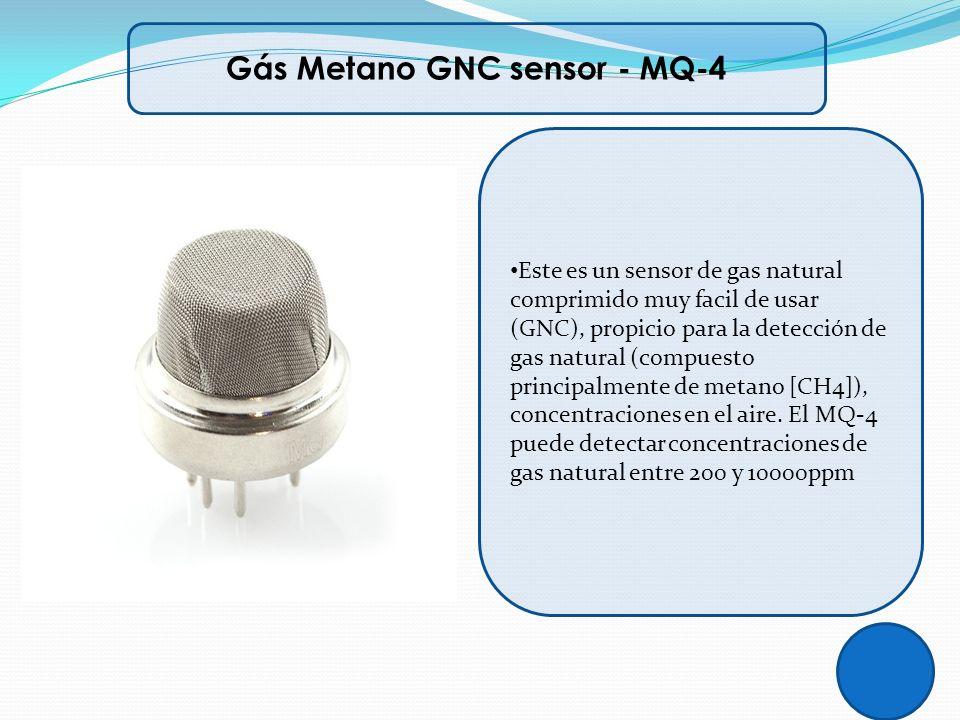 Gás Metano GNC sensor - MQ-4 Este es un sensor de gas natural comprimido muy facil de usar (GNC), propicio para la detección de gas natural (compuesto
