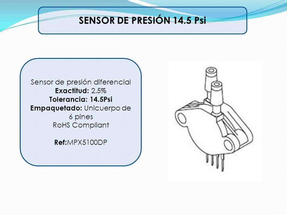 SENSOR DE PRESIÓN 14.5 Psi Sensor de presión diferencial Exactitud: 2.5% Tolerancia: 14.5Psi Empaquetado: Unicuerpo de 6 pines RoHS Compliant Ref: MPX