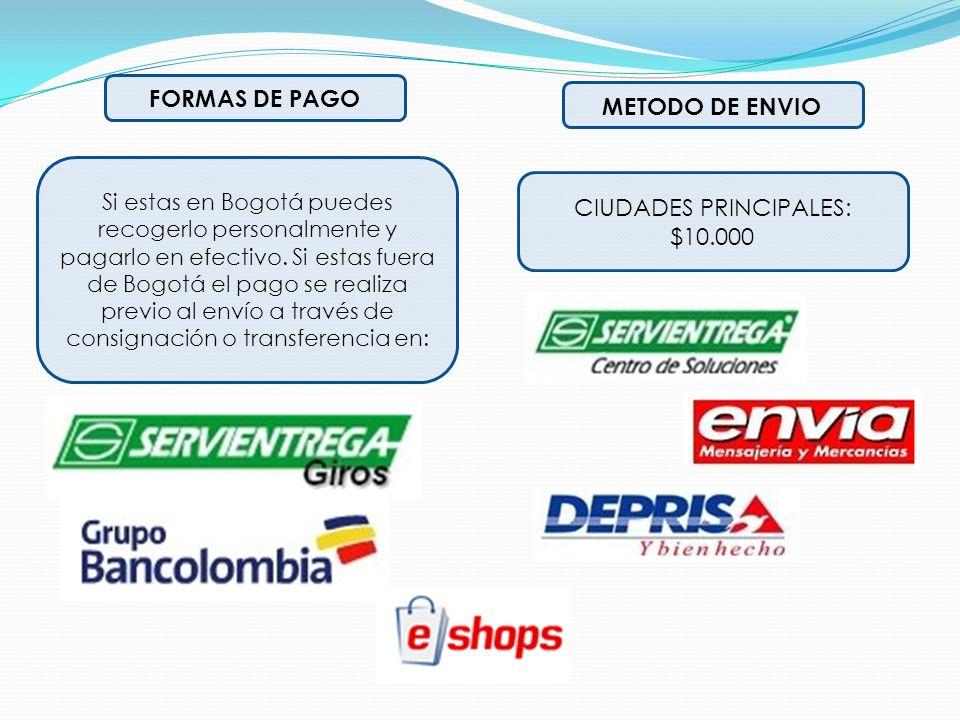 Si estas en Bogotá puedes recogerlo personalmente y pagarlo en efectivo. Si estas fuera de Bogotá el pago se realiza previo al envío a través de consi