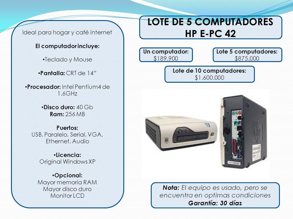 Ideal para hogar y café internet El computador incluye: Teclado y Mouse Pantalla: CRT de 14 Procesador: Intel Pentium4 de 1.6GHz Disco duro: 40 Gb Ram