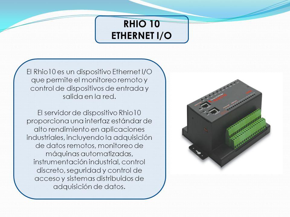 RHIO 10 ETHERNET I/O El Rhio10 es un dispositivo Ethernet I/O que permite el monitoreo remoto y control de dispositivos de entrada y salida en la red.