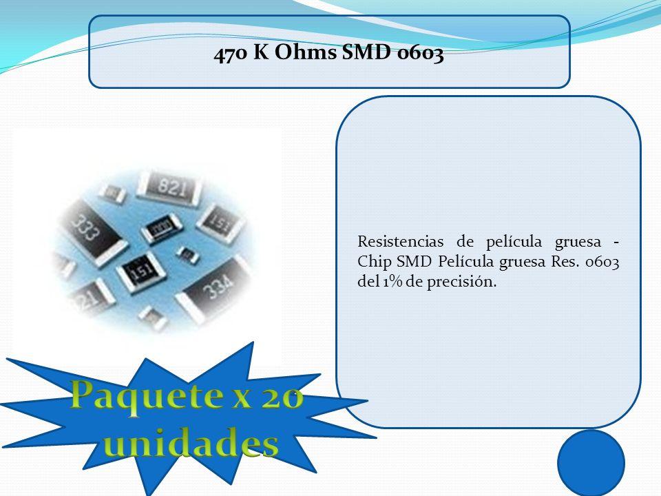 Resistencias de película gruesa - Chip SMD Película gruesa Res. 0603 del 1% de precisión. 470 K Ohms SMD 0603