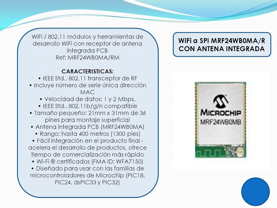 WiFi a SPI MRF24WB0MA/R CON ANTENA INTEGRADA WiFi / 802.11 módulos y herramientas de desarrollo WiFi con receptor de antena integrada PCB Ref: MRF24WB