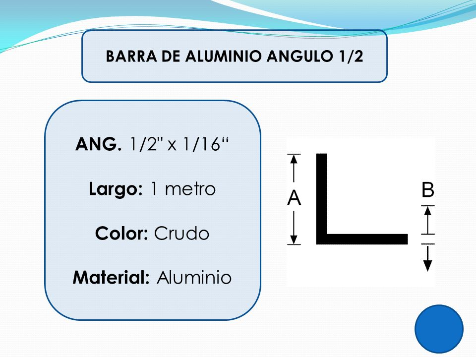 BARRA DE ALUMINIO ANGULO 1/2 ANG. 1/2