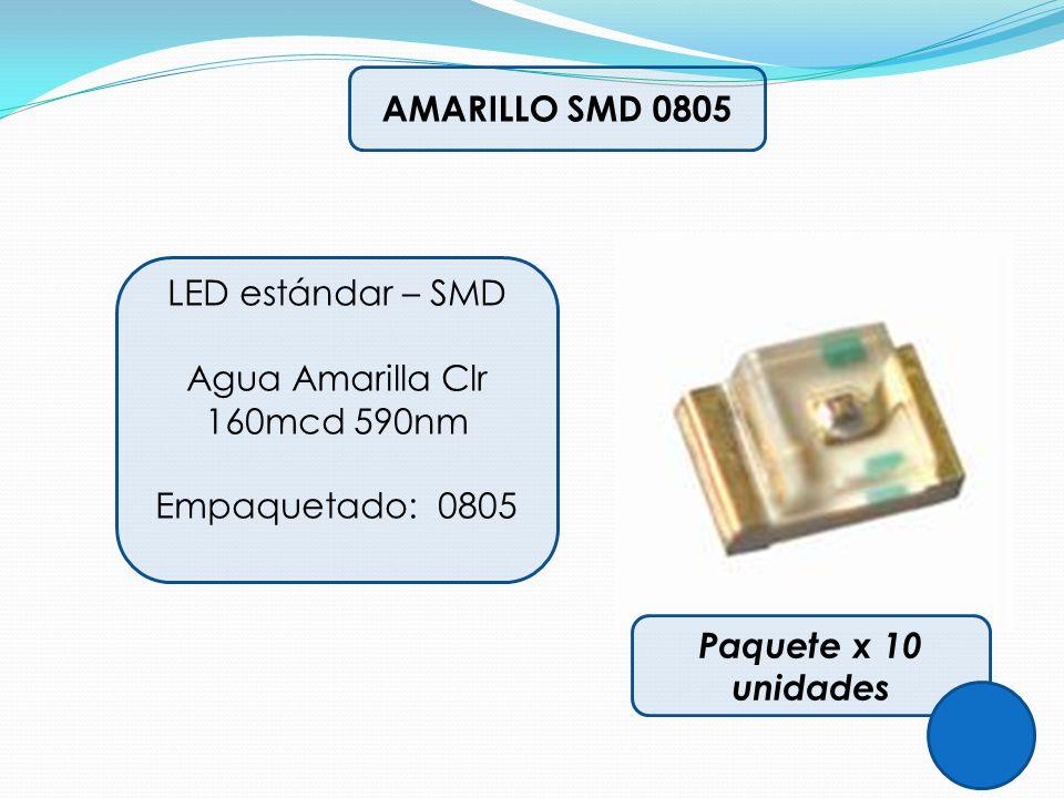 AMARILLO SMD 0805 LED estándar – SMD Agua Amarilla Clr 160mcd 590nm Empaquetado: 0805 Paquete x 10 unidades