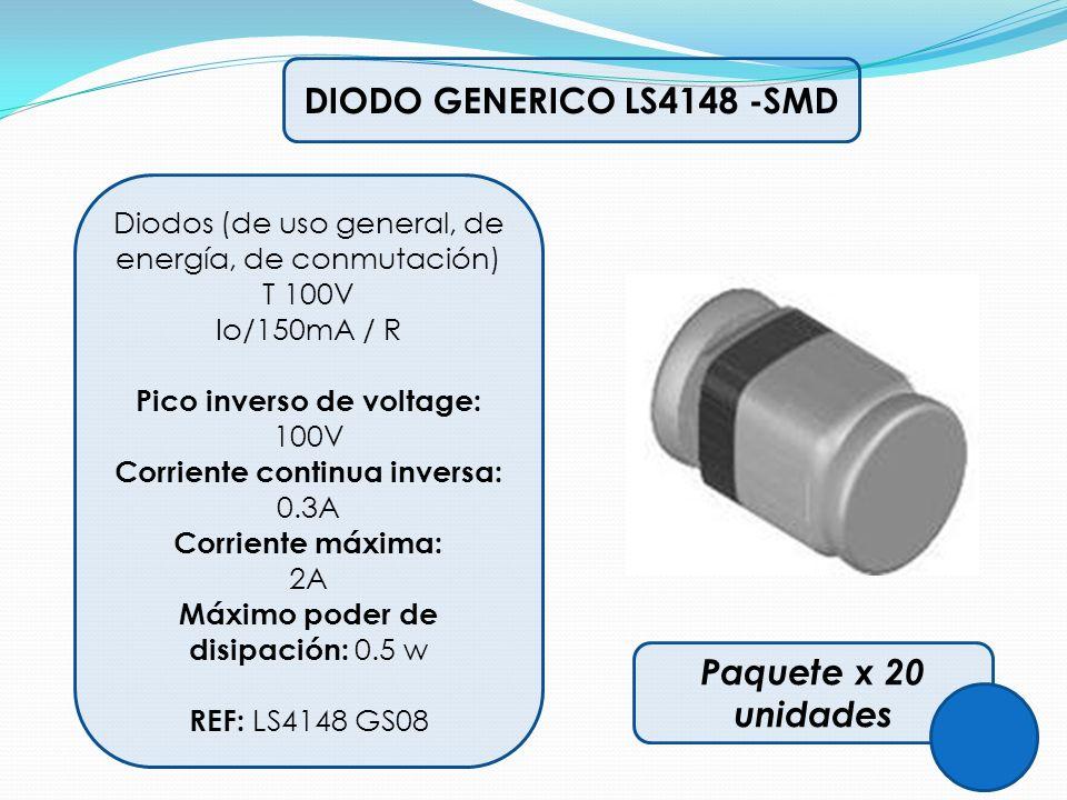 DIODO GENERICO LS4148 -SMD Diodos (de uso general, de energía, de conmutación) T 100V Io/150mA / R Pico inverso de voltage: 100V Corriente continua in