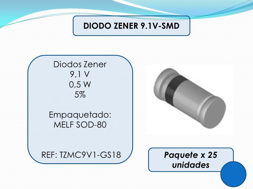 DIODO ZENER 9.1V-SMD Diodos Zener 9,1 V 0,5 W 5% Empaquetado: MELF SOD-80 REF: TZMC9V1-GS18 Paquete x 25 unidades