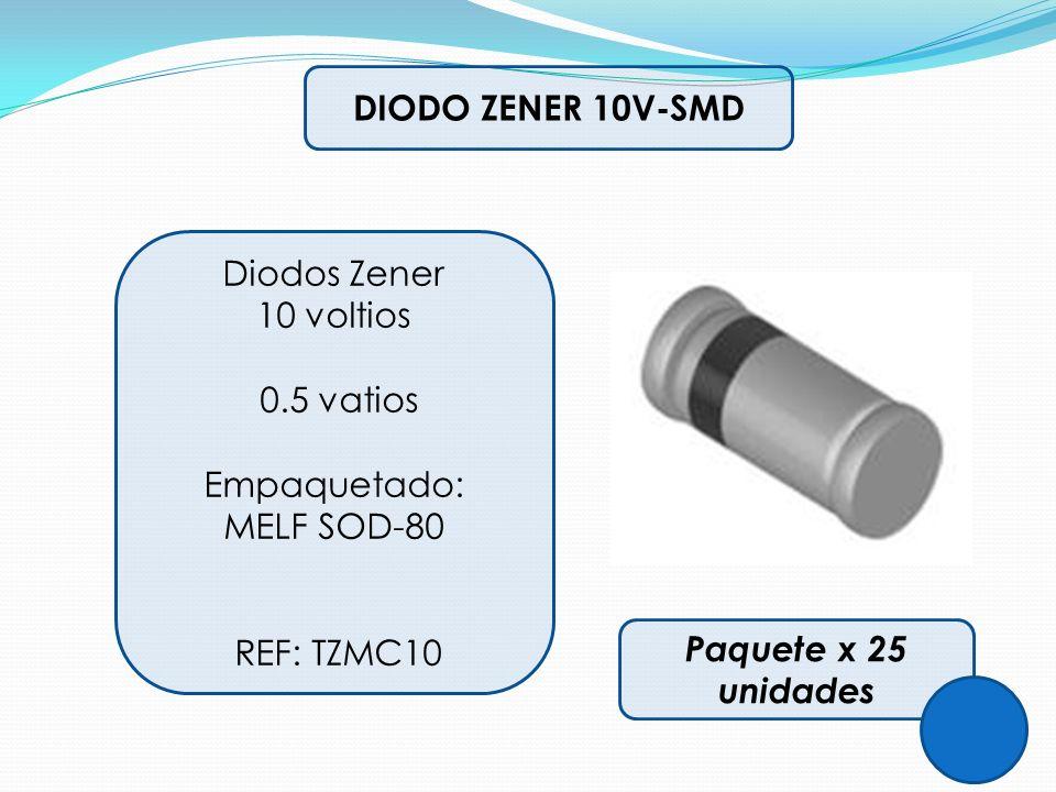 DIODO ZENER 10V-SMD Diodos Zener 10 voltios 0.5 vatios Empaquetado: MELF SOD-80 REF: TZMC10 Paquete x 25 unidades