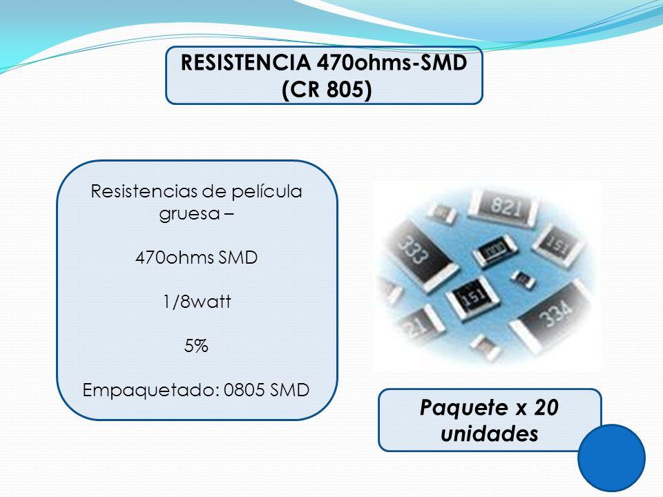 RESISTENCIA 470ohms-SMD (CR 805) Resistencias de película gruesa – 470ohms SMD 1/8watt 5% Empaquetado: 0805 SMD Paquete x 20 unidades