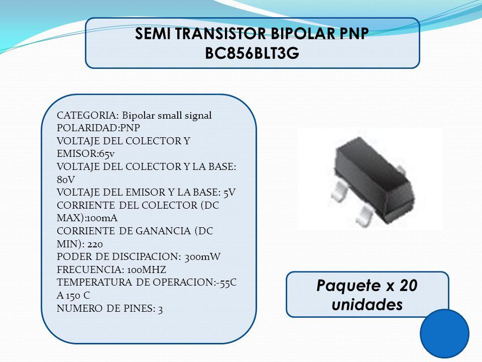 SEMI TRANSISTOR BIPOLAR PNP BC856BLT3G CATEGORIA: Bipolar small signal POLARIDAD:PNP VOLTAJE DEL COLECTOR Y EMISOR:65v VOLTAJE DEL COLECTOR Y LA BASE: